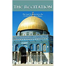 The Recitation: The Last Testament to the Verity of the Apocalypse