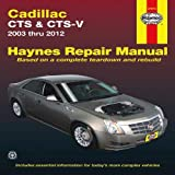 Cadillac CTS & CTS-V 2003-2012 Repair Manual (Haynes Repair Manual)