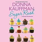 Sugar Rush | Donna Kauffman
