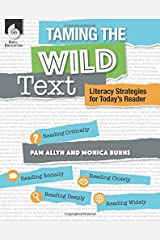 Taming the Wild Text: Literacy Strategies for Today's Reader (Professional Resources) Perfect Paperback