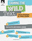 Taming the Wild Text: Literacy Strategies for Today's Reader (Professional Resources)