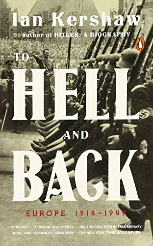 To Hell and Back: Europe 1914-1949 (The Penguin History of Europe)