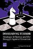 Dissuading Terror, Kim Cragin and Scott Gerwehr, 0833037048