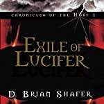 Exile of Lucifer: Chronicles of the Host, Book 1 | D. Brian Shafer