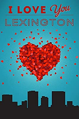I Love You Lexington, Kentucky (9x12 Collectible Art Print, Wall Decor Travel Poster)