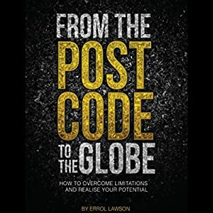From the Postcode to the Globe Audiobook