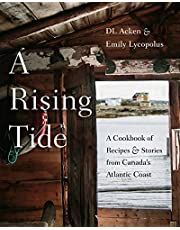 A Rising Tide: A Cookbook of Recipes and Stories from Canada's Atlantic Coast