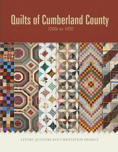 Quilts of Cumberland County: 1700s to 1970 ()