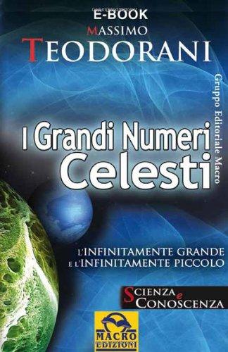 I Grandi Numeri Celesti (Scienza e conoscenza) (Italian Edition)