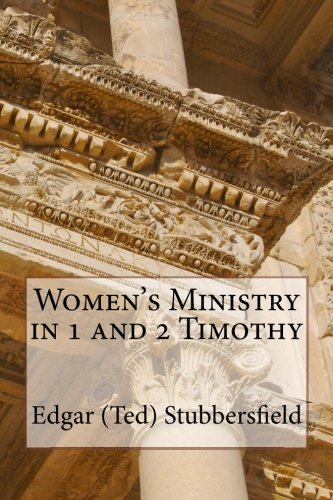 Women's Ministry in 1 and 2 Timothy