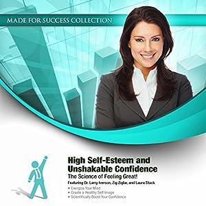 High Self-Esteem and Unshakable Confidence Audiobook