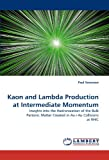 Kaon and Lambda Production at Intermediate Momentum, Paul Sorensen, 3838398785