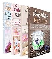 Essentials Oils & Body Butter: Essential Oils & Body Butter Boxset - Essential Oils & Aromatherapy For Beginners + Essential Oils & Body Care + Homemade ... Recipes Bundle (DIY Beauty Boxsets Book 6)