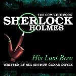 The Complete Book - His Last Bow   Sir Arthur Conan Doyle