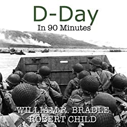 D-Day in 90 Minutes