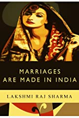Marriages Are Made In India Kindle Edition