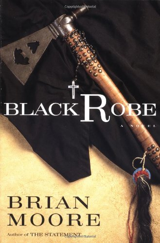 Black Robe: A Novel