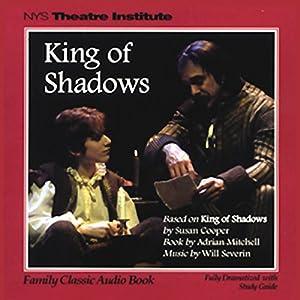 King of Shadows (Dramatized) Performance