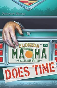 Mama Does Time (A Mace Bauer Mystery) by [Sharp, Deborah]