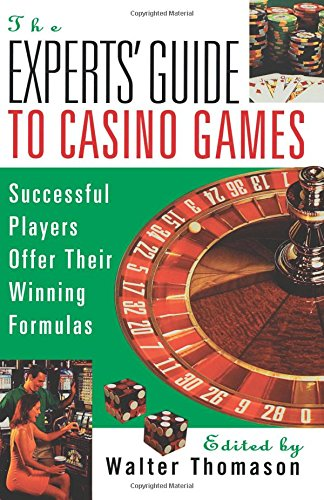 The Expert's Guide To Casino Games: Expert Gamblers
