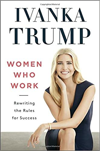 Women Who Work by Ivanka Trump Free PDF Download, Read Ebook Online