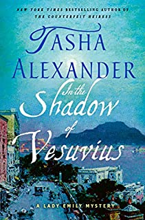 Book Cover: In the Shadow of Vesuvius: A Lady Emily Mystery