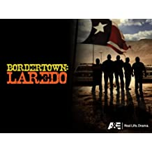 Bordertown: Laredo Season 1