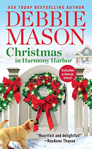 Christmas in Harmony Harbor: Includes a bonus story (Harmony Harbor (9)) (Releases 2019 Christmas Book)