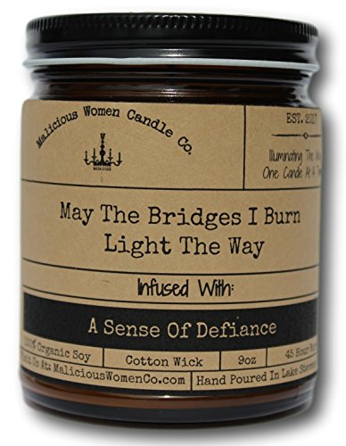 Malicious Women Candle Co - May The Bridges I Burn Light The Way, Exotic Hemp Infused with A Sense of Defiance, All-Natural Organic Soy Candle, 9 -
