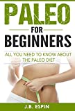 all about healthy slow cooking - Paleo: Paleo For Beginners, All You Need To Know About The Paleo Diet (Paleo Diet for Beginners, Paleo Diet, Paleo Cookbook, Paleo Recipes, Paleo Slow Cooker)