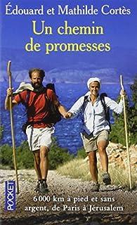 Un chemin de promesses : récit, Cortès, Mathilde