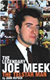 The Legendary Joe Meek