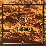 Ceux De Dehors by Cuneiform (1998-08-17)