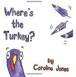 Where's the Turkey?