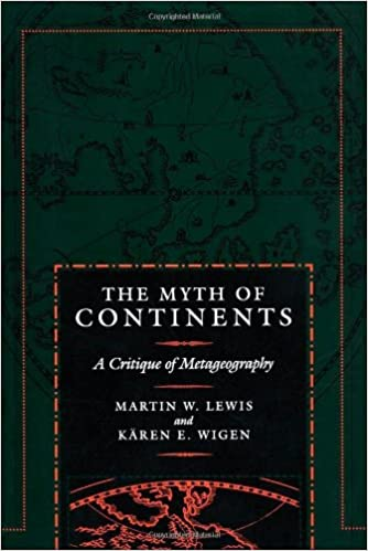 The Myth of Continents: A Critique of Metageography