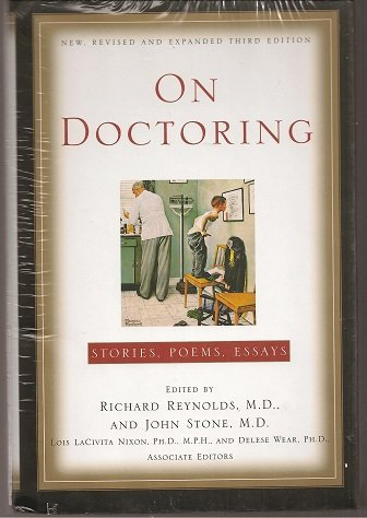 On Doctoring:Stories,Poems,Essays