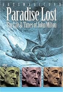 Paradise Lost: Life & Times Ofjohn Milton