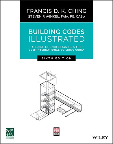 Guide Illustrated Architectural (Building Codes Illustrated: A Guide to Understanding the 2018 International Building Code)