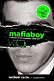 Mafiaboy, Michael Calce and Craig Silverman, 0762770554