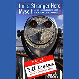 I'm a Stranger Here Myself Audiobook