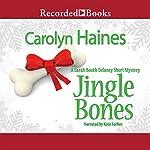 Jingle Bones: A Sarah Booth Delaney Short Mystery | Carolyn Haines