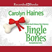 Jingle Bones: A Sarah Booth Delaney Short Mystery | Carolyn Haines