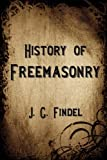 img - for History of Freemasonry book / textbook / text book