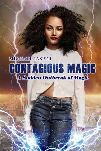 Download A Sudden Outbreak of Magic (Contagious Magic) book