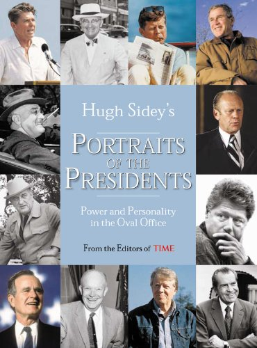 Download Time: Hugh Sidey's Portraits of the Presidents: Power and Personality in the Oval Office pdf epub