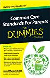 Common Core Standards For Parents For Dummies