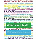 img - for What's in a Text? Inquiries into the Textual Cornucopia(Hardback) - 2012 Edition book / textbook / text book