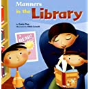 Manners in the Library (Way To Be!: Manners)