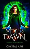 Witch's Dawn: A Reverse Harem Urban Fantasy (Unholy Trinity) by  Crystal Ash in stock, buy online here