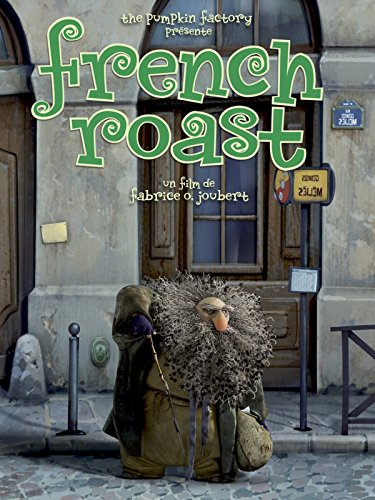 French Roast - In French Movies